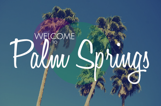 Palm-Springs-Welcome